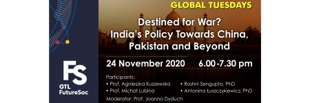 Globalne Wtorki: Destined for War? India's Policy Towards China, Pakistan and Beyond - seminarium online